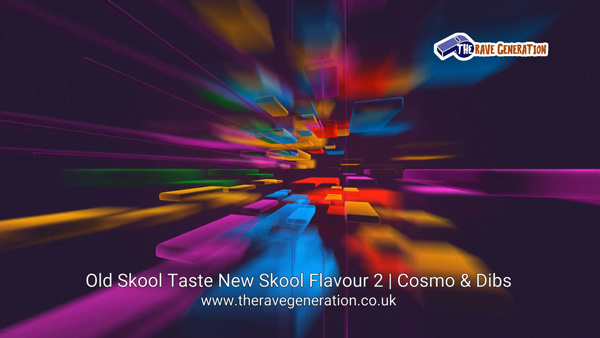 Old Skool Taste New Skool Flavour 2 | Cosmo & Dibs