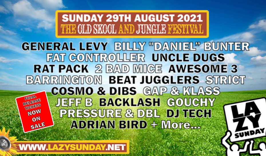 Lazy Sunday Old Skool & Jungle Festival announces 2021 line-up