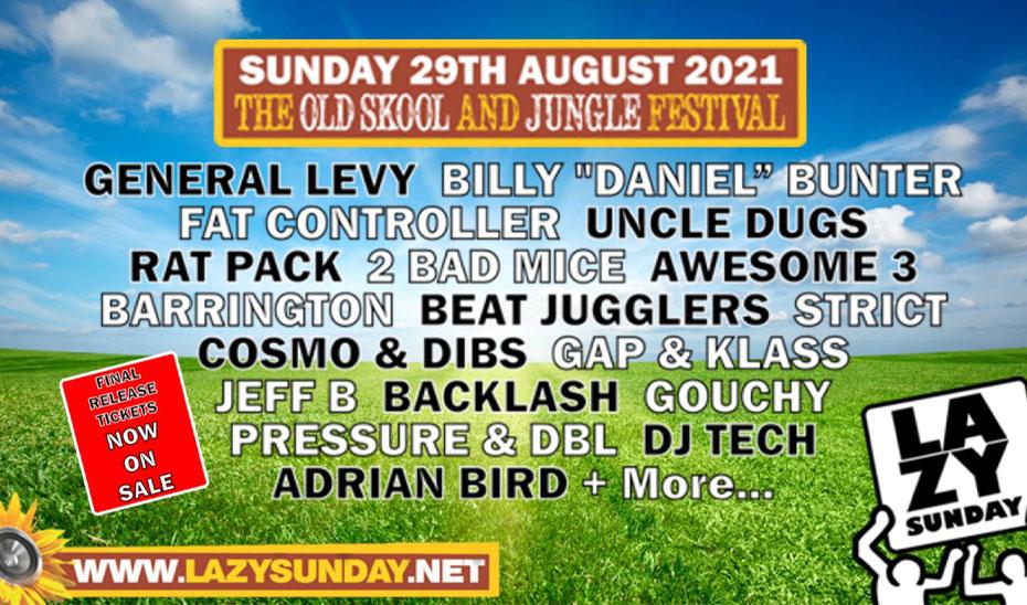 Lazy Sunday Old Skool & Jungle Festival announces 2021 line-up